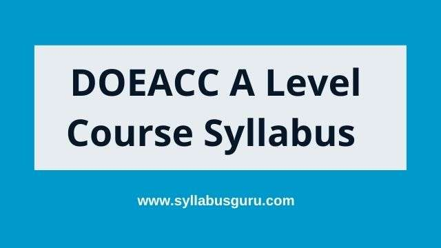 Doeacc a level syllabus