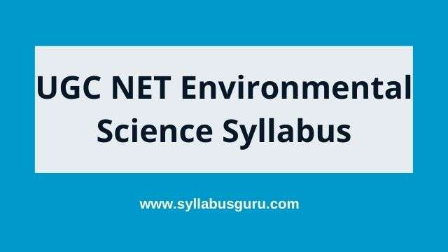 ugc net environmental science syllabus