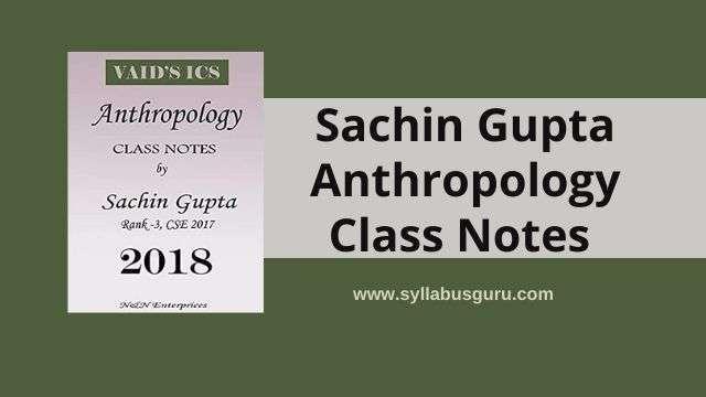 sachin gupta anthropology notes